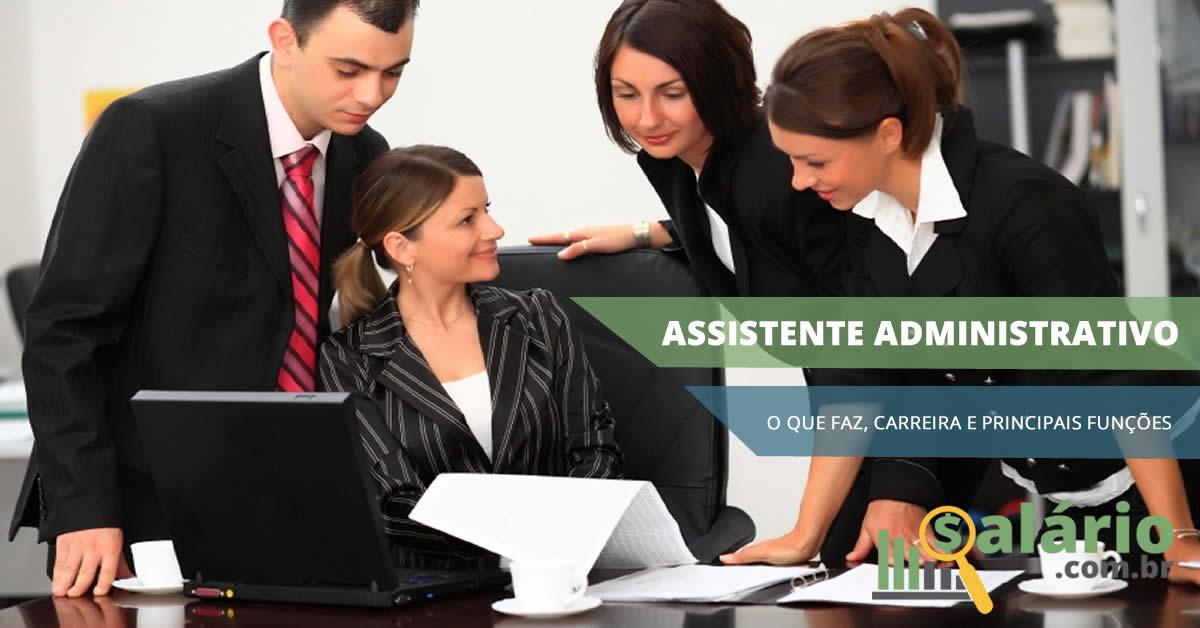 o que faz um assistente administrativo