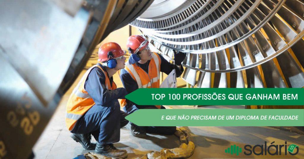 Top 100 profissões que ganham bem sem precisar de faculdade