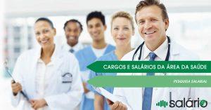 Cargos e salários da área da saúde no Brasil