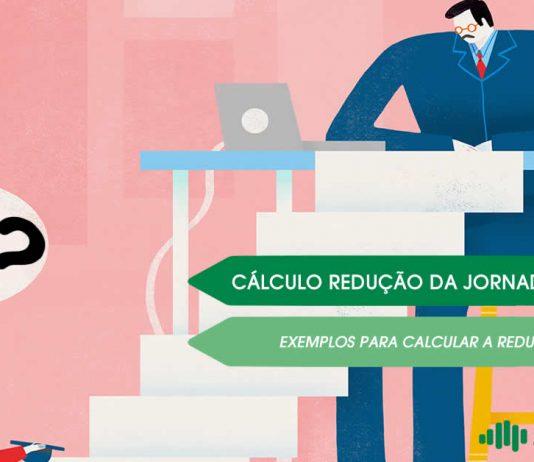 Aprenda a calcular a redução da jornada de trabalho em 25, 50 e 70% de acordo com a MP 936