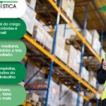 Auxiliar de Logística salario e mercado de trabalho